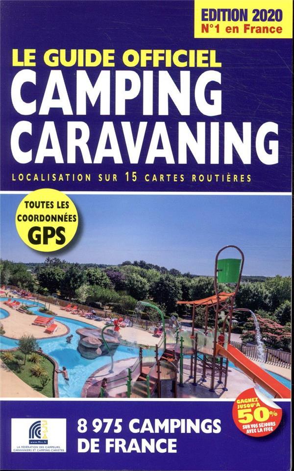 LE GUIDE OFFICIEL CAMPING CARAVANING (EDITION 2020) DUPARC, MARTINE REGICAMP