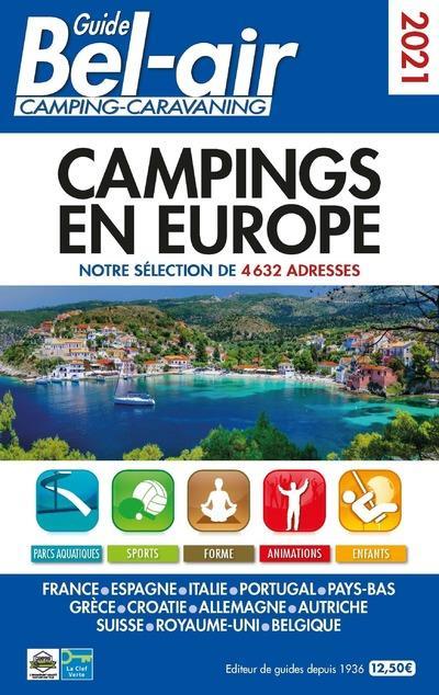 GUIDE BEL-AIR CAMPINGS EN EUROPE (EDITION 2021) SALEM, LINDA REGICAMP