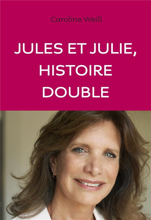 JULES ET JULIE, HISTOIRE DOUBLE XXX ANNE CARRIERE