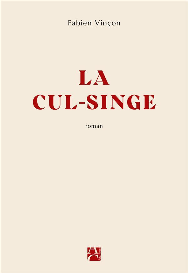 LA CUL-SINGE XXX ANNE CARRIERE