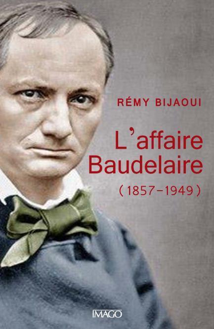 L'AFFAIRE BAUDELAIRE
