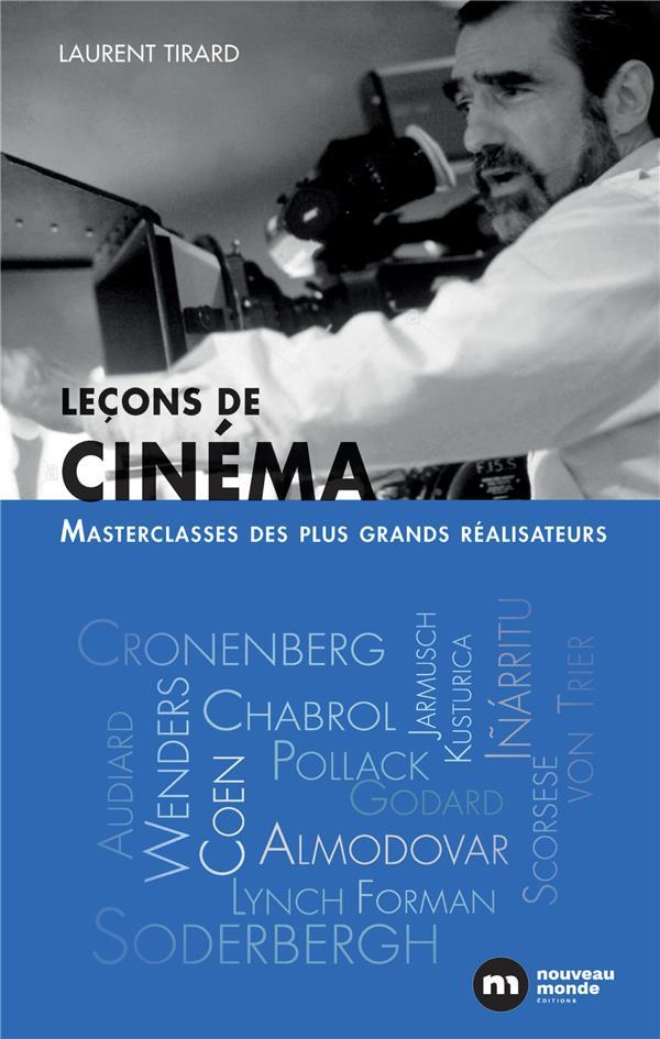 LECONS DE CINEMA  -  MASTERCLASSES DES PLUS GRANDS REALISATEURS
