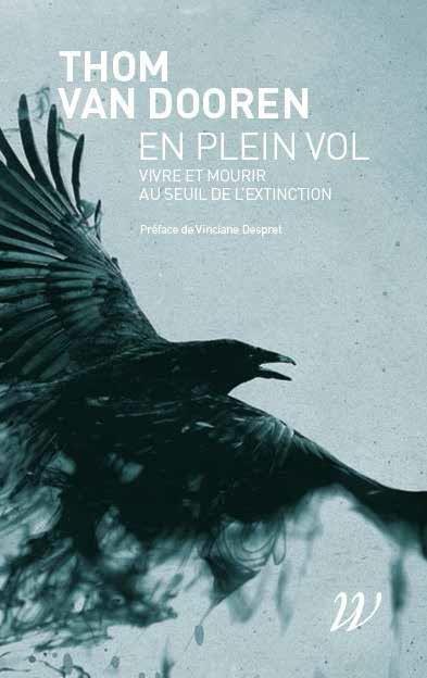 EN PLEIN VOL : VIVRE ET MOURIR AU SEUIL DE L'EXTINTION