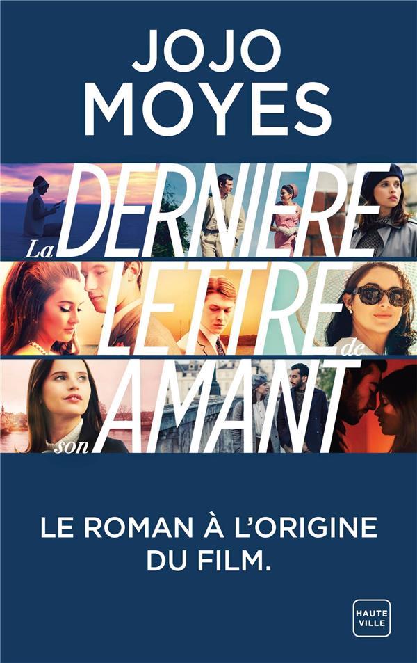 LA DERNIERE LETTRE DE SON AMANT (COUVERTURE FILM) MOYES, JOJO HAUTEVILLE