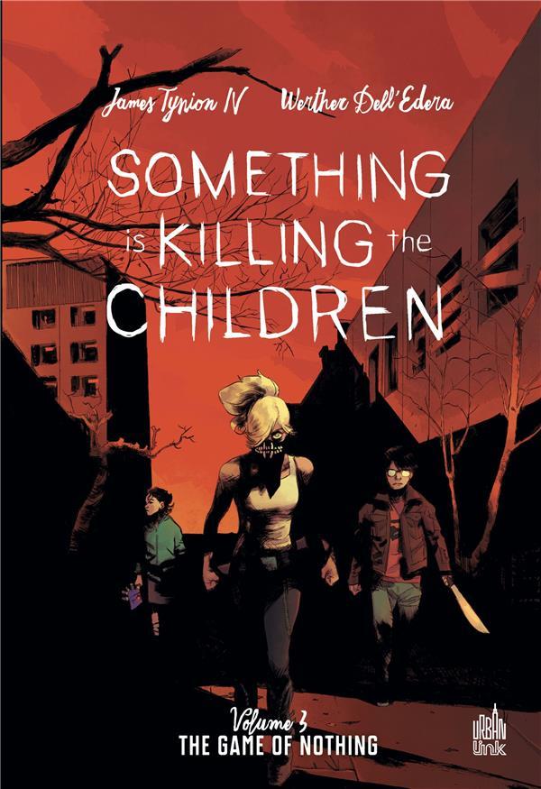 SOMETHING IS KILLING THE CHILDREN T.3 XXX URBAN LINK
