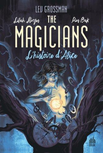 THE MAGICIANS  T.1