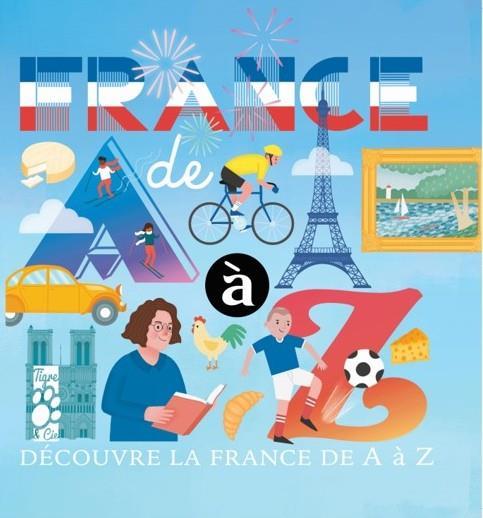 LA FRANCE DE A A Z XXX TIGRE ET CIE