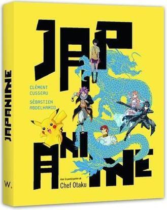 JAPANIME CUSSEAU, CLEMENT  WEBEDIA BOOKS