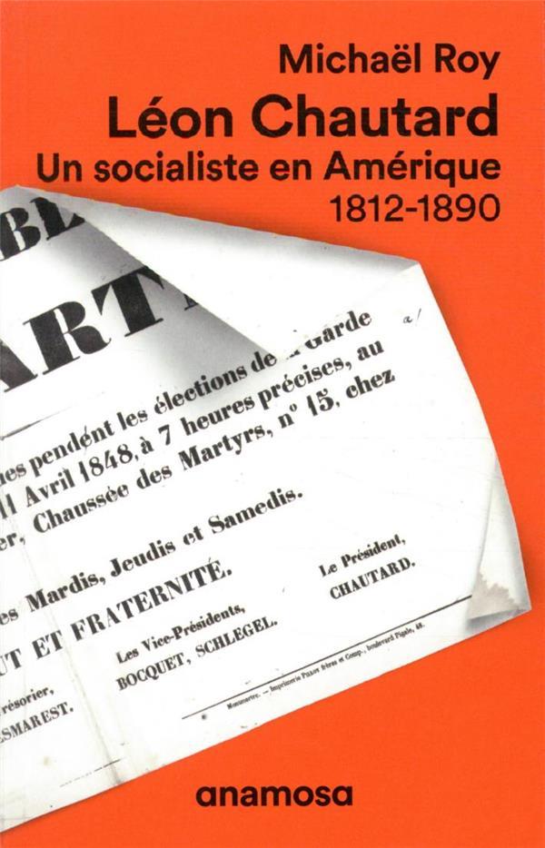 LEON CHAUTARD : UN SOCIALISTE EN AMERIQUE, 1812-1890