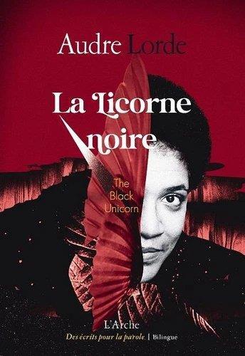 LA LICORNE NOIRE LORDE AUDRE L ARCHE