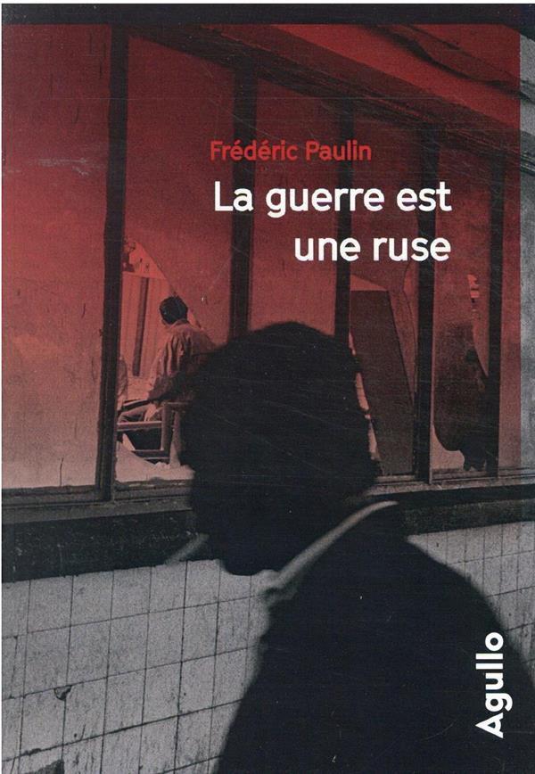 LA GUERRE EST UNE RUSE