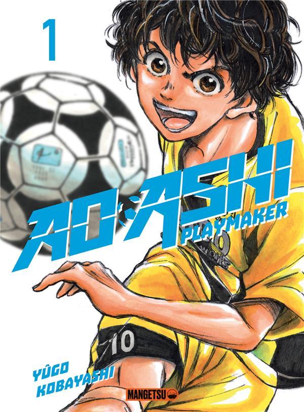 AO ASHI, PLAYMAKER T.1 KOBAYASHI YUGO MANGETSU