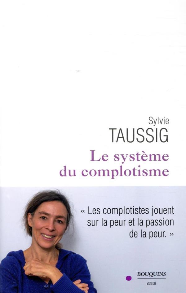 LE SYSTEME DU COMPLOTISME