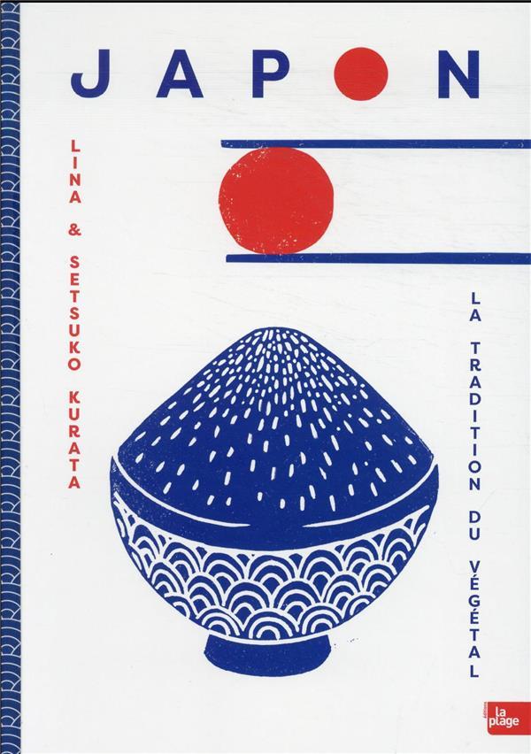 JAPON : LA TRADITION DU VEGETAL LINA & SETSUKO KURAT LA PLAGE