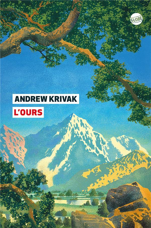 L'OURS ANDREW KRIVAK EDITEUR GLOBE