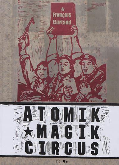 ATOMIK MAGIK CIRCUS