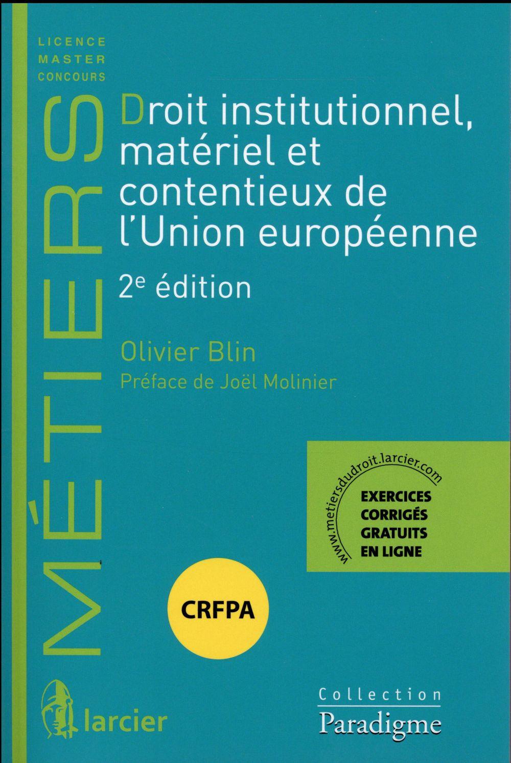 DROIT INSTITUTIONNEL, MATERIEL ET CONTENTIEUX DE L'UNION EUROPEENNE