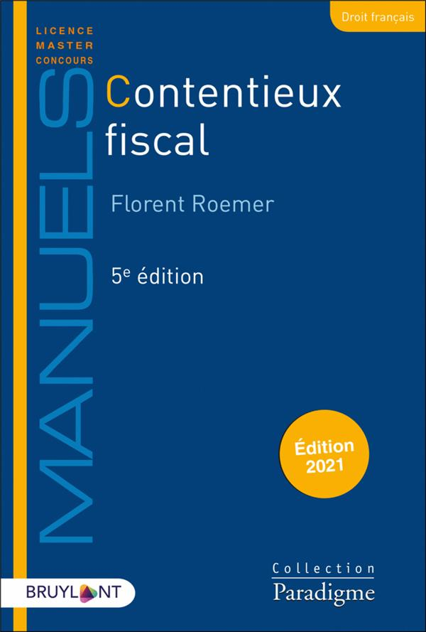 CONTENTIEUX FISCAL (EDITION 2021)