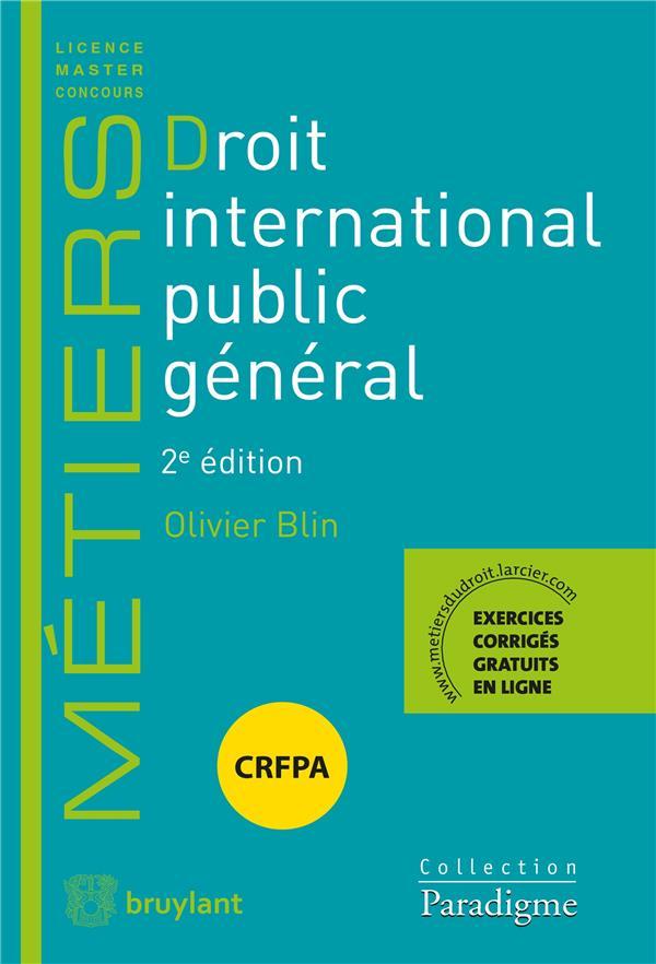 DROIT INTERNATIONAL PUBLIC GENERAL (2E EDITION)