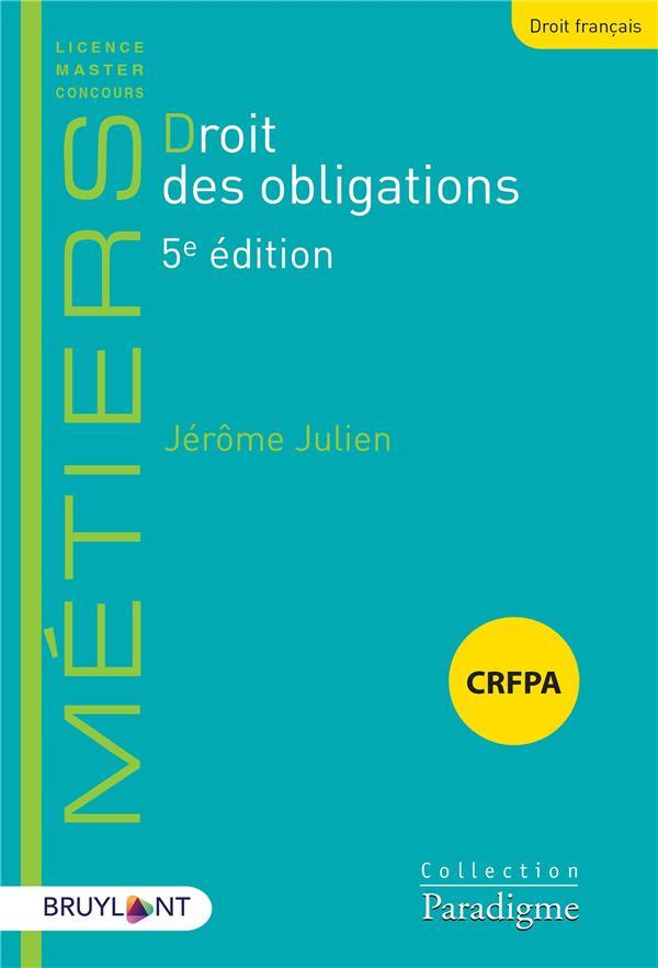 DROIT DES OBLIGATIONS (5E EDITION)