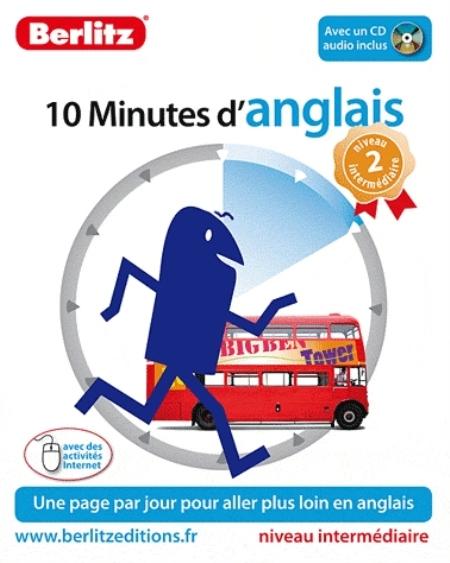 ANGLAIS (D'), 10 MINUTES - NIVEAU 2 XXX BERLITZ