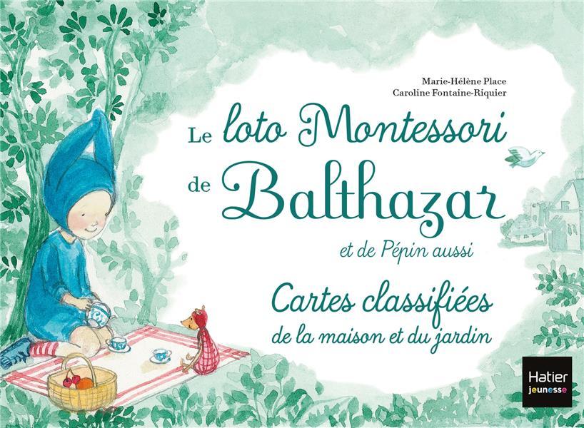 LE LOTO MONTESSORI DE BALTHAZAR - LA MAISON Fontaine-Riquier Caroline Hatier jeunesse