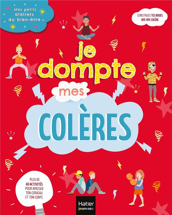 JE DOMPTE MES COLERES