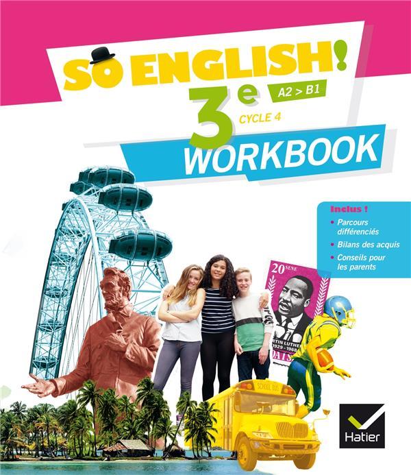- SO ENGLISH! - ANGLAIS 3E ED. 2017 - WORKBOOK