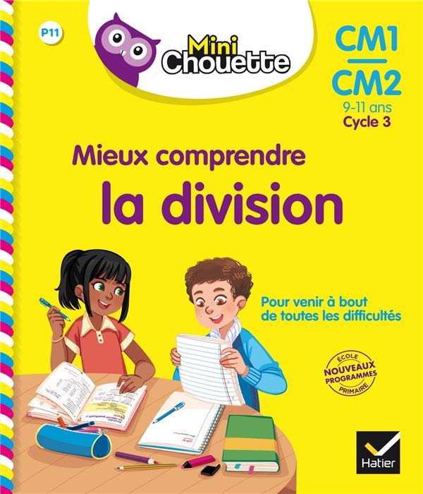 MINI CHOUETTE - MIEUX COMPRENDRE LA DIVISIO N CM1/CM2 9-11 ANS