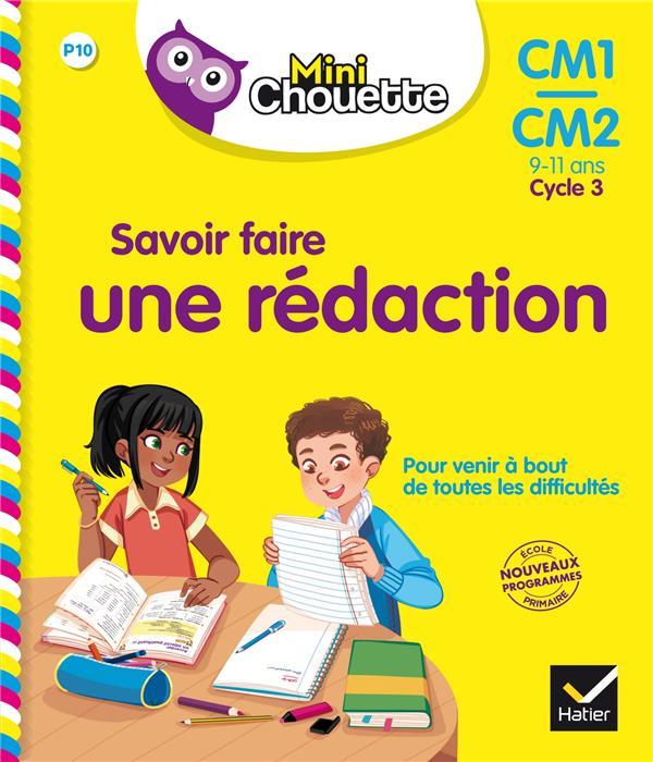 MINI CHOUETTE - SAVOIR FAIRE UNE REDACTION CM1CM2 9-11 ANS
