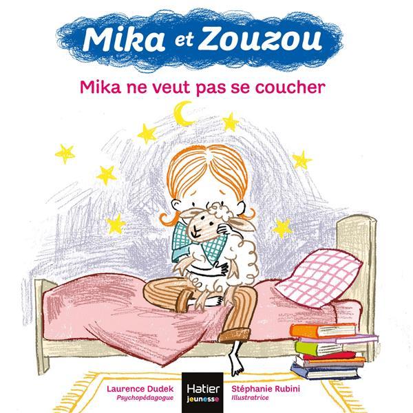 MIKA ET ZOUZOU T.2  -  MIKA NE VEUT PAS SE COUCHER