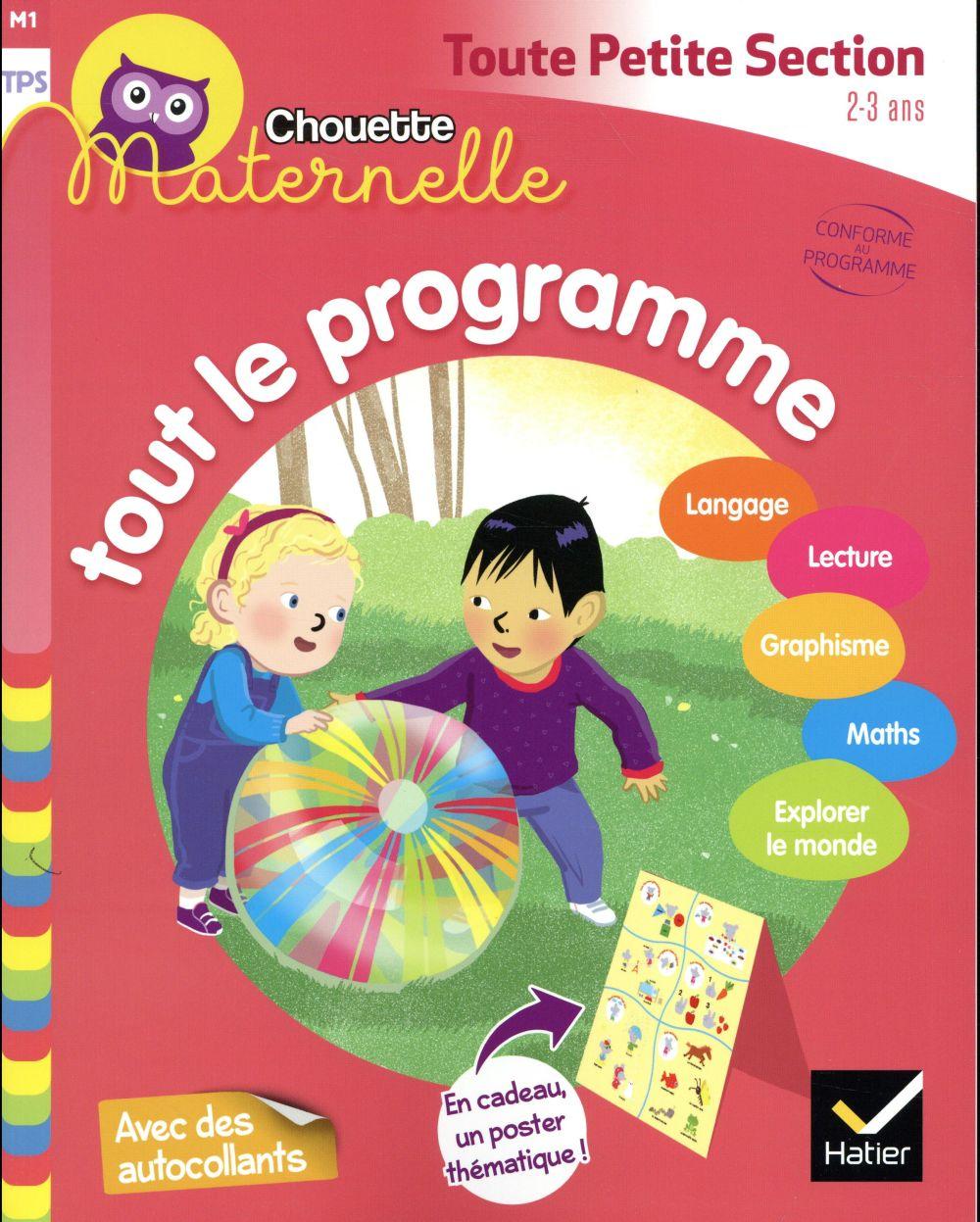 CHOUETTE MATERNELLE  -  TOUT LE PROGRAMME  -  TOUTE PETITE SECTION