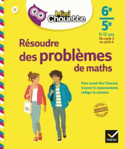 MINI CHOUETTE RESOUDRE DES PROBLEMES DE MAT HS 6E/ 5E