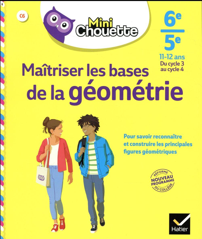 MAITRISER LES BASES DE LA GEOMETRIE  -  6E 5E  HATIER SCOLAIRE