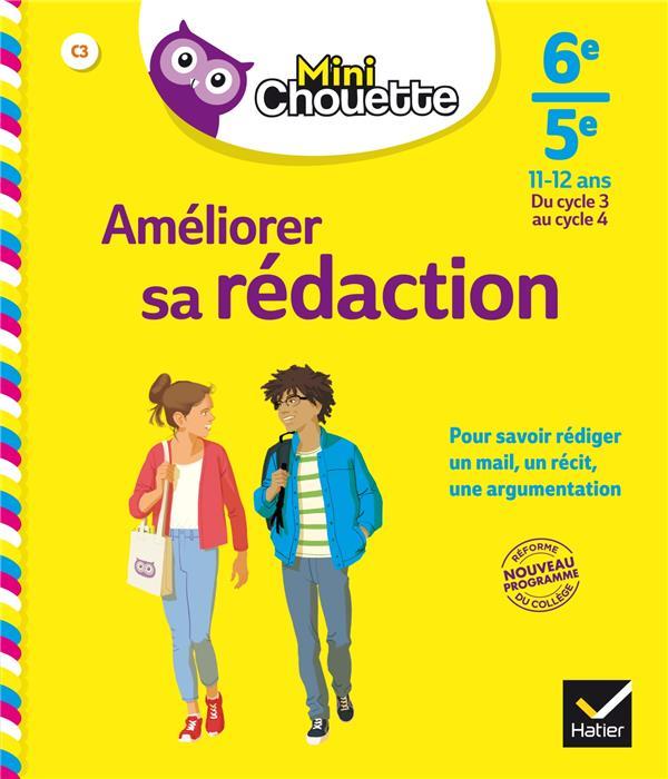 MINI CHOUETTE AMELIORER SA REDACTION 6E/ 5E