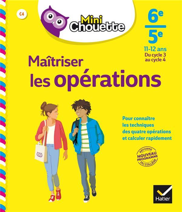MINI CHOUETTE MAITRISER LES OPERATIONS 6E/5 E