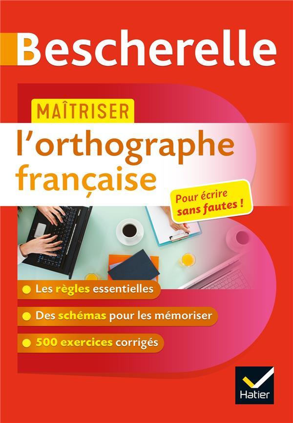 MAITRISER L'ORTHOGRAPHE FRANCAISE GIRARD, SANDRINE  HATIER SCOLAIRE