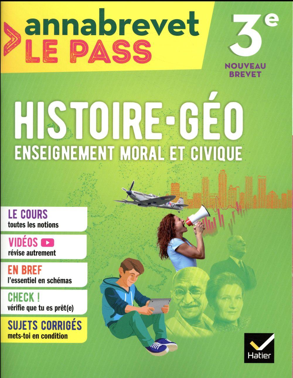 ANNABREVET LE PASS  -  HISTOIRE-GEOGRAPHIE EMC  -  3E (EDITION 2018)  CHEVALLIER, MARIELLE HATIER SCOLAIRE