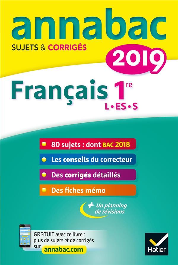 ANNABAC SUJETS et CORRIGES  -  FRANCAIS  -  1RE L, ES, S (EDITION 2019) DAUVIN HATIER SCOLAIRE