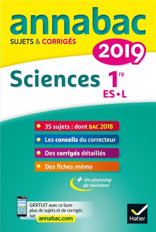 3 - ANNALES ANNABAC 2019 SCIENCES 1RE ES, L - SUJETS ET CORRIGES DU BAC  PREMIERE ES, L HERVE HELENE HATIER SCOLAIRE