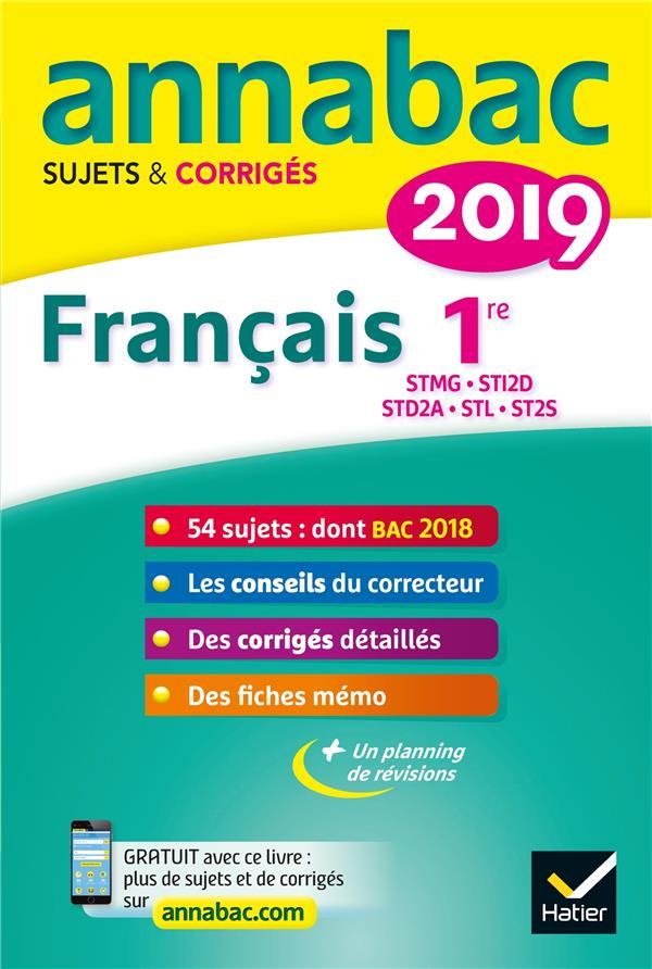 ANNALES ANNABAC 2019 FRANCAIS 1RE STMG, STI2D, STD2A, STL, ST2S - SUJETS ET CORRIGES DU BAC  PREMIE DAUVIN SYLVIE HATIER SCOLAIRE
