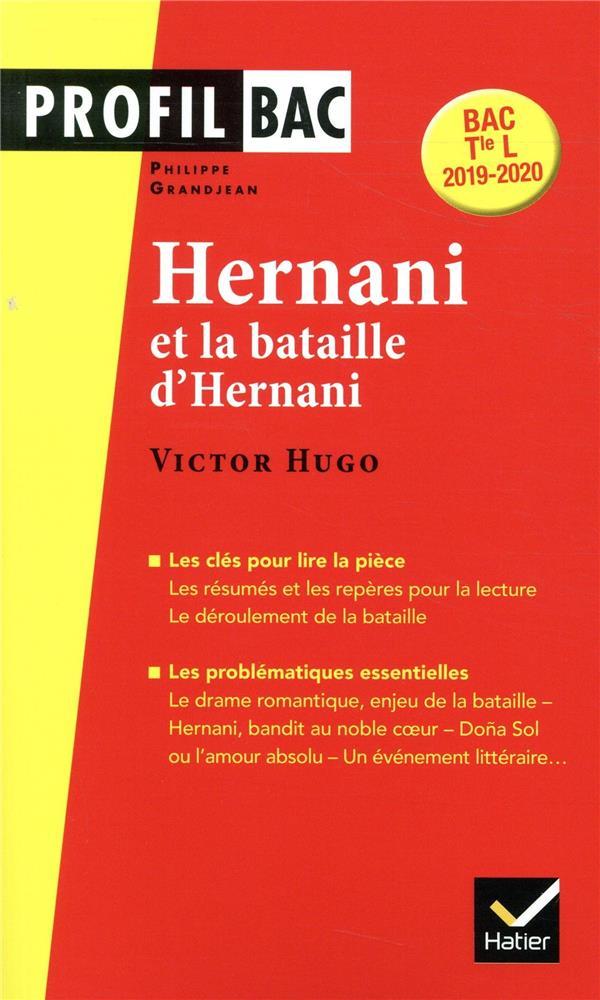 314 - PROFIL - VICTOR HUGO, HERNANI - ANALYSE LITTERAIRE DE L'OEUVRE (PROGRAMME DE LITTERATURE TLE L VINCENT MICHEL HATIER SCOLAIRE