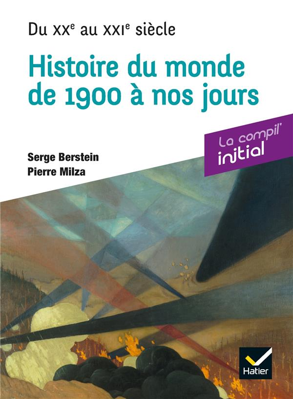 INITIAL - HISTOIRE DU XXE SIECLE - COMPIL PREPA CONCOURS BERSTEIN SERGE HATIER SCOLAIRE