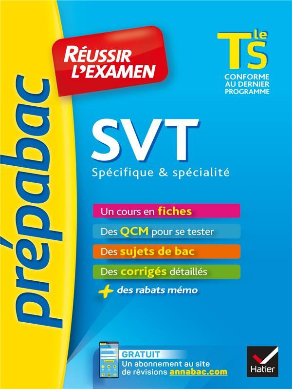 14 - SVT TLE S SPECIFIQUE & SPECIALITE - PREPABAC REUSSIR L'EXAMEN - FICHES DE COURS ET SUJETS DE BA  HATIER SCOLAIRE
