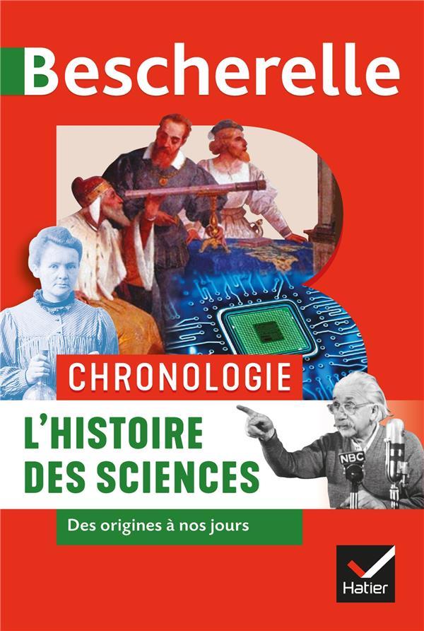 BESCHERELLE  -  CHRONOLOGIE  -  L'HISTOIRE DES SCIENCES DES ORIGINES A NOS JOURS AUBIN/HERRAN/ARAGON HATIER SCOLAIRE