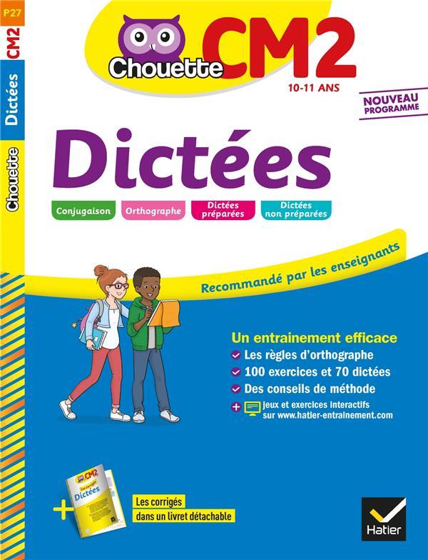 CHOUETTE ENTRAINEMENT  -  DICTEES  -  CM2  HATIER SCOLAIRE