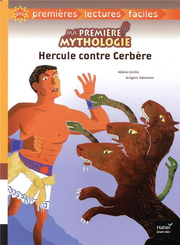 MA PREMIERE MYTHOLOGIE - T08 - HERCULE CONT RE CERBERE - ADAPTE