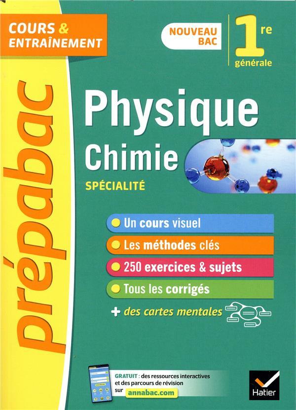 PHYSIQUE-CHIMIE 1RE (SPECIALITE) - PREPABAC - NOUVEAU PROGRAMME DE PREMIERE 2019-2020 CARRASCO/CHAUVIN HATIER SCOLAIRE