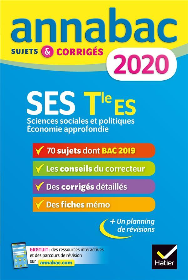 GODINEAU/MARTIN - ANNALES ANNABAC 2020 SES TLE ES SPECIFIQUE & SPECIALITES - SUJETS ET CORRIGES DU BAC  TERMINALE ES