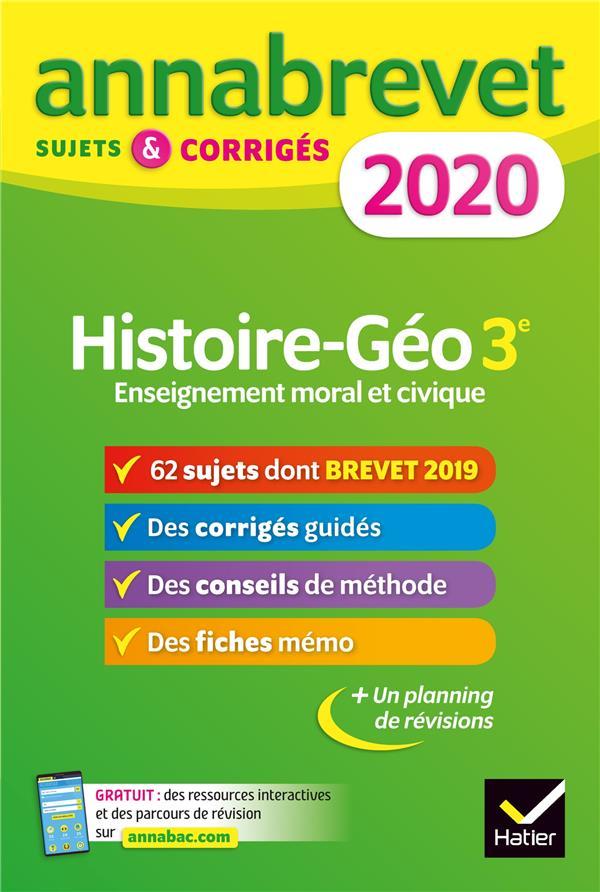 ANNABREVET  -  HISTOIRE-GEOGRAPHIE (EDITION 2020) CLAVEL/LECAILLON HATIER SCOLAIRE